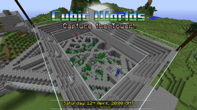 Capture the Tower - Saturday 12th April, 20:00 GMT