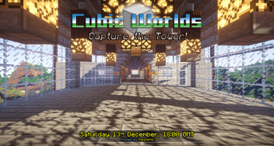 Capture the Tower - Saturday 13th December, 18:00 GMT
